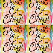 Trust & Obey Original