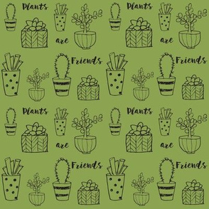 Plants are Friends Print