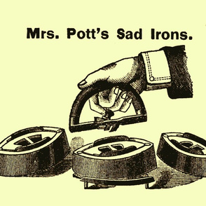 Mrs. Pott's Sad Irons