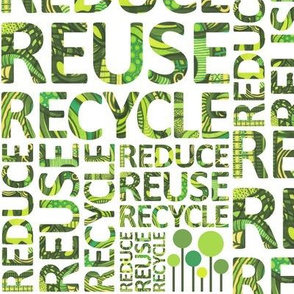 Reduce Reuse Recycle large print
