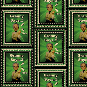 Granny Says...