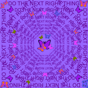 Purple Butterfly Do the Next Right Thing