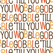 Rrrrrrrrrrrrrrrrrgobble_til_you_wobble_pattern__1_-01_shop_thumb