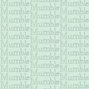 Mumble Mumble Mumble Minty