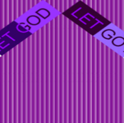 Purple Let Go and Let God