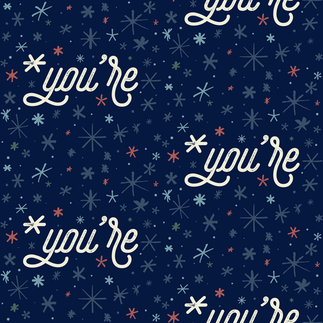 *you're fabric by noondaydesign on Spoonflower - custom fabric