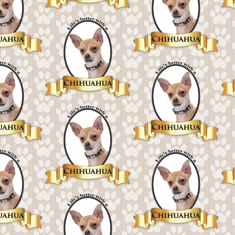 Lifes Better Chihuahua fabric by pateisen on Spoonflower - custom fabric