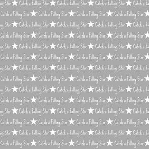 Catch a falling star in grey