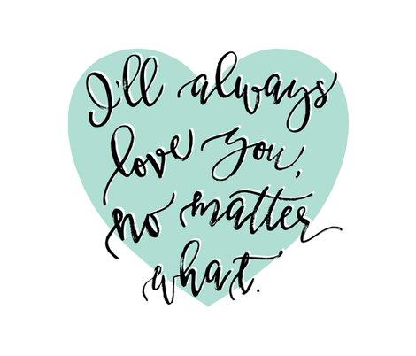 Rri_ll-always-love-you_-no-matter-what-aqua-heart_shop_preview