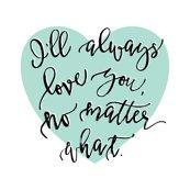 Rri_ll-always-love-you_-no-matter-what-aqua-heart_shop_thumb