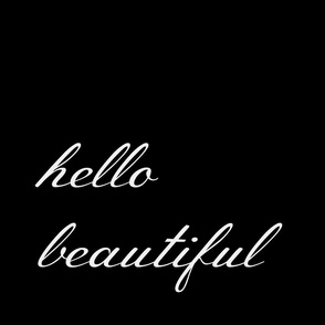 Hello Beautiful - pillow