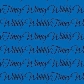 Wibbly Wobbly Timey Wimey Blue