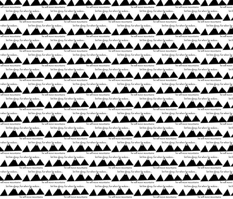 move mountains // black fabric by buckwoodsdesignco on Spoonflower - custom fabric