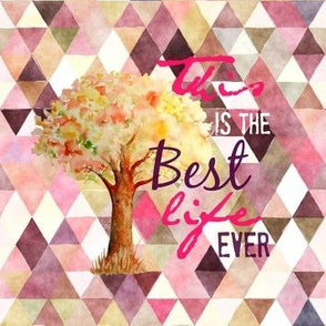 Best Life In Pink