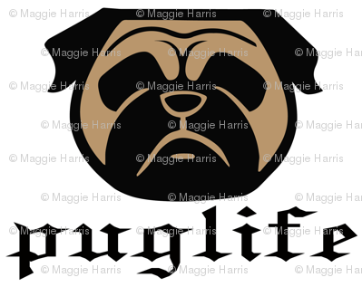 Pug life - thug pug dog - Pugsta' pup - perfect pug fabric