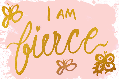 cestlaviv_I_AM-fierce (new) fabric by cest_la_viv on Spoonflower - custom fabric