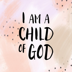 "27"" i am a child of God || blush"
