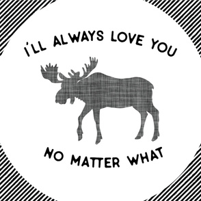 Baby Blanket // I'll Always Love You, No Matter What // Gray Moose