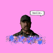 Bobby Says Balls - Print