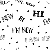 I'm new // baby typography design