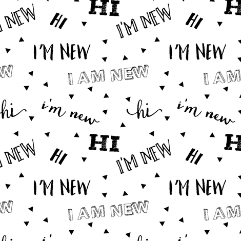 I'm new // baby typography design fabric by littlearrowdesign on Spoonflower - custom fabric
