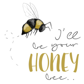 I'll Be Your Honey Bee