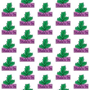 Kale'n It
