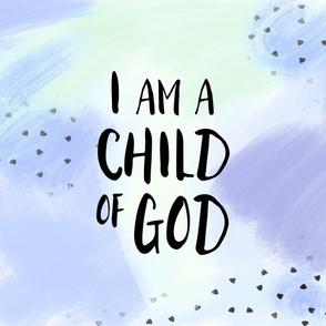 I am a child of God (1 yard) // lilac