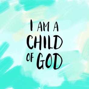 I am a child of God (1 yard) //  brush