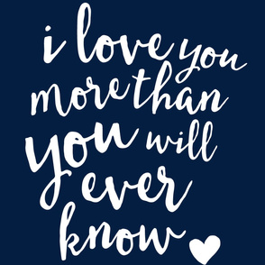 "27"" I love you more than you will ever know (navy)// minky layout"