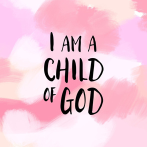 I am a child of God (1 yard) // pink