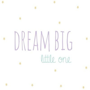 Dream Big Little One Lavender Aqua on Gold Stars