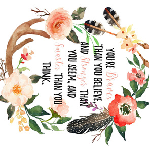 You're Braver Than You Believe Floral Panel