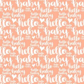 Hello Baby in Peach