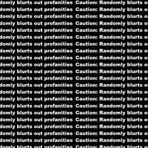 Caution profanities