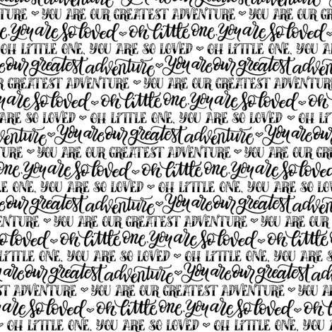 Our greatest adventure - Black and White fabric by howjoyful on Spoonflower - custom fabric