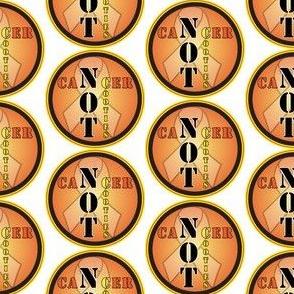 cancer not cooties Orange