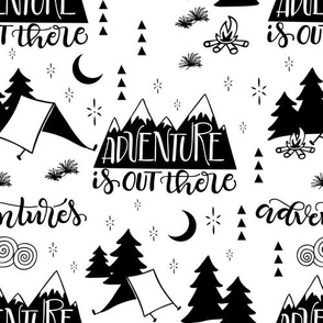 Adventure is out  there - White background