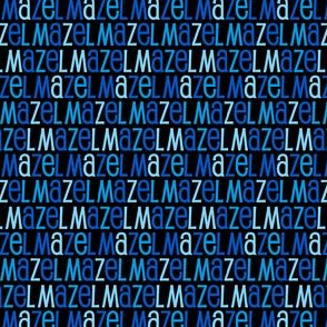 Mazel Tov Blue Letters on Black Background