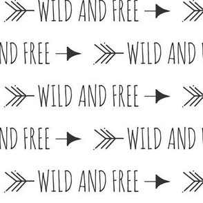 Wild and Free Arrows - Black and White