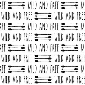 Wild and Free || arrows