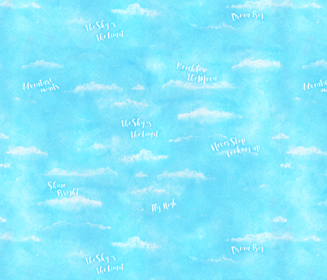 Skys The Limit Quotes On Blue Sky Fabric Jennifercolucci