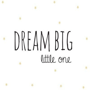Dream Big Little One in Black with Faux Gold Stars