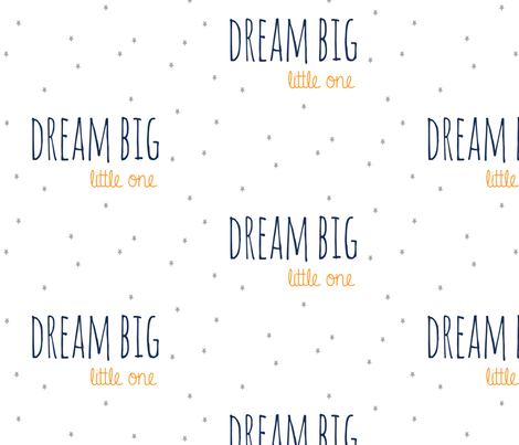 Dream Big Little One in Orange Navy and Grey Stars Nursery Sheet  fabric by graceandcruzdesigns on Spoonflower - custom fabric