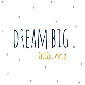 Dream Big Little One in Orange Navy and Grey Stars Nursery Sheet