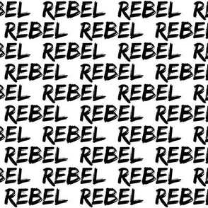 rebel || monochrome