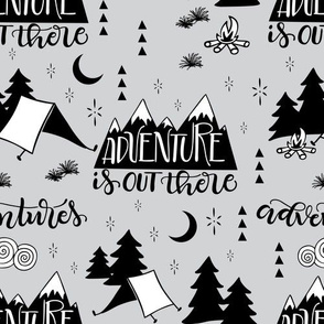 Adventure is out there - Grey background