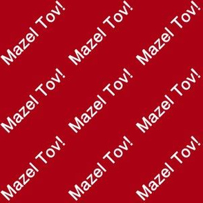 White Mazel Tov! on Dark Red