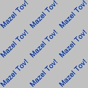 Blue Mazel Tov! on Matte Silver Gray