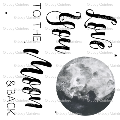 Love You to the Moon and Back Quote - 1 to 1 Yard 90 degrees